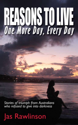 Reasons To Live One More Day Every Day, Jas Rawlinson