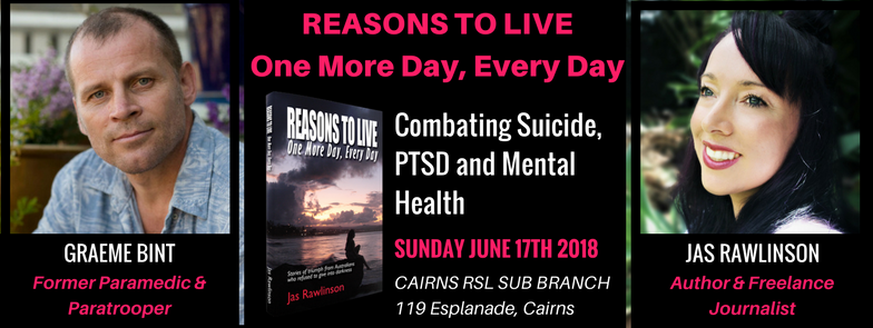 Reasons To Live One More Day - Cairns Event