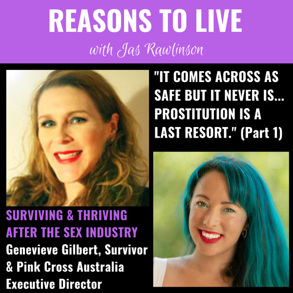 reasons to live podcast - genevieve gilbert pink cross australia