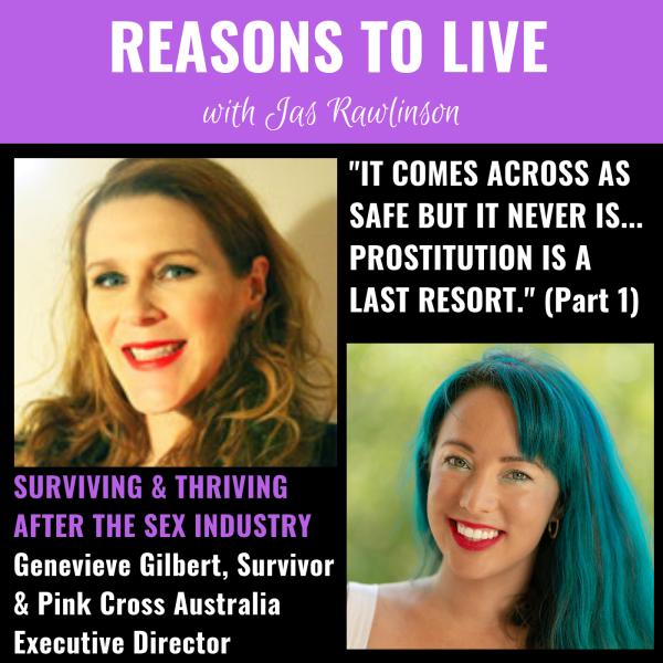 reasons to live podcast - genevieve gilbert pink cross australia